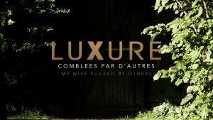 [Bande-annonce/Trailer] Luxure - comblées par d'autres / my wife fucked by others (2018)