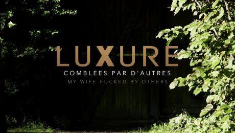 [Bande-annonce/Trailer] Luxure - comblées par d'autres / my wife fucked by others (2018)